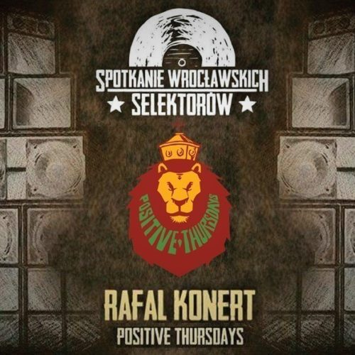 POSITIVE THURSDAYS live at 1st WROCLAW SELECTORS MEETING