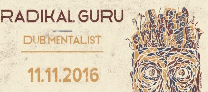 Radikal Guru – Dub Mentalist (Moonshine Recordings)