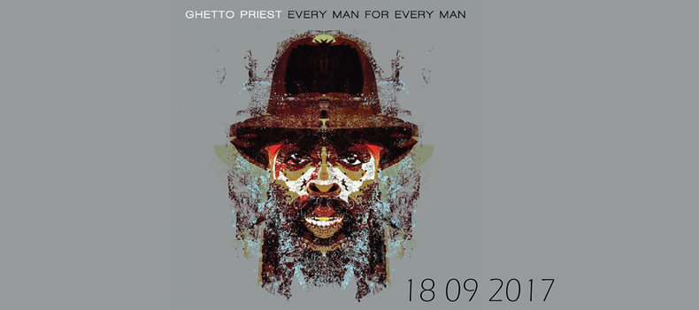 Ghetto Priest – Every Man For Every Man (RamRock Records)