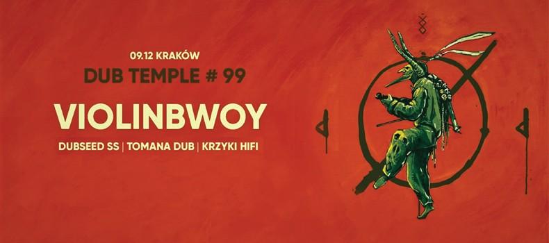 Dub Temple #99 – Violinbwoy