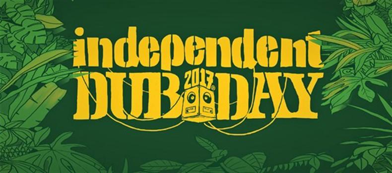 Independent Dub Day 2017 rozkład jazdy!