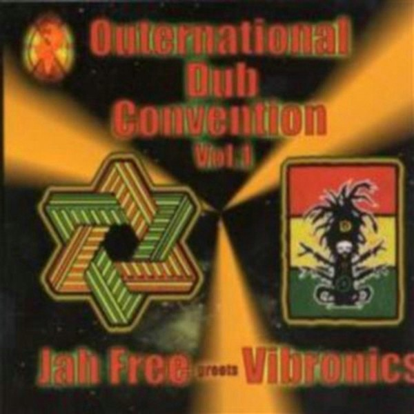 Jah Free greets Vibronics – Outernational Dub Convention Volume One
