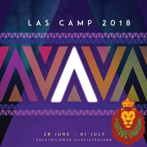 POSITIVE THURSDAYS live at LAS CAMP FESTIVAL 2018