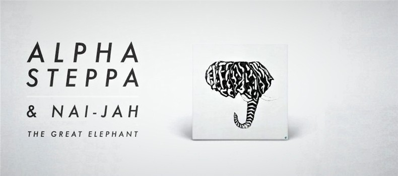 Alpha Steppa & Nai-Jah – The Great Elephant