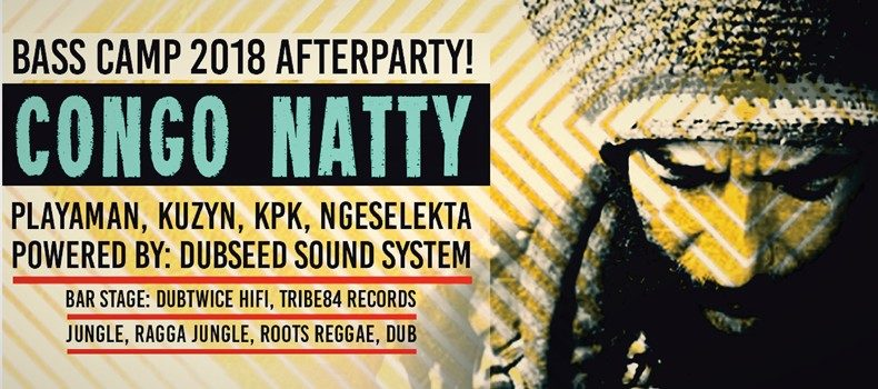 Congo Natty na Bass Camp After Party