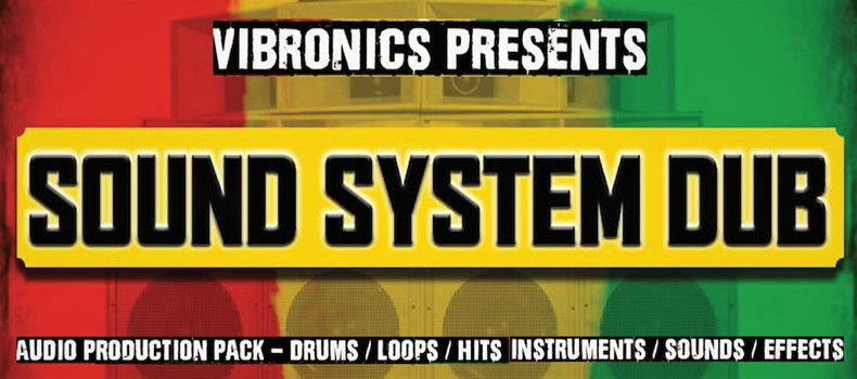 Vibronics prezentuje Sound System DUB!