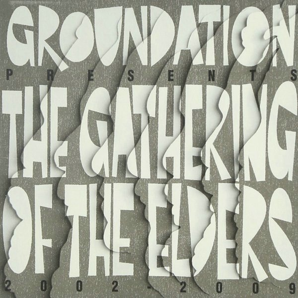 Gathering Of The Elders 2002-2009