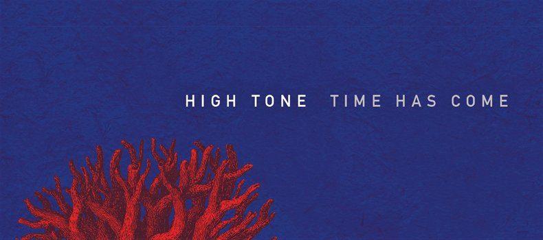 High Tone zapowiada nowy album!