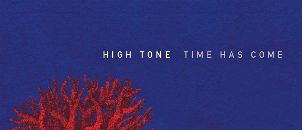 HIGH TONE ZAPOWIADA NOWY ALBUM