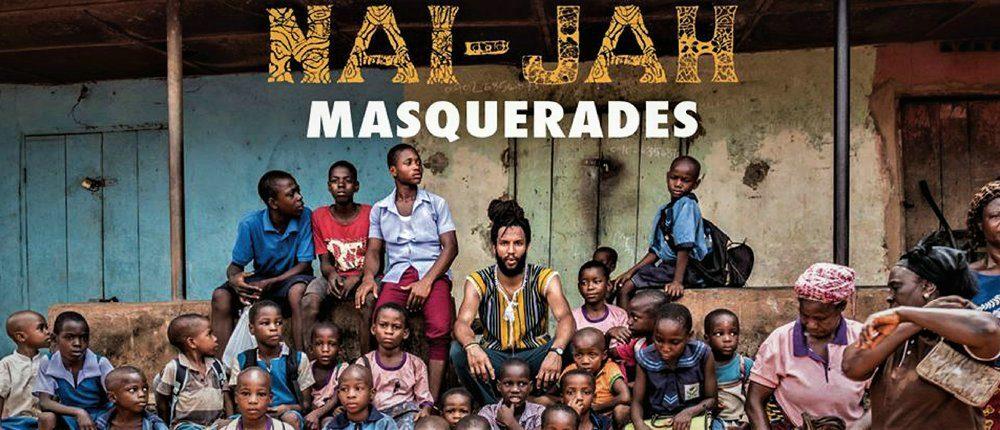 NAI-JAH – MASQUERADES
