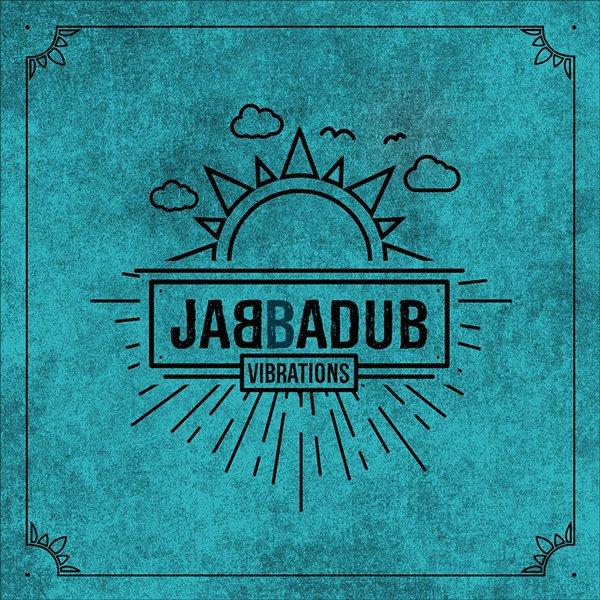 JABBADUB – VIBRATIONS
