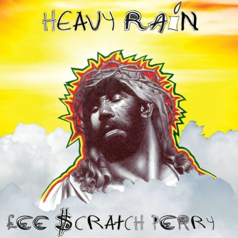 "LEE ""SCRATCH"" PERRY – HEAVY RAIN"